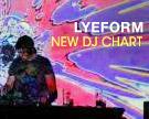 Lyeform DJ Chart
