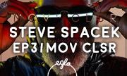STEVE SPACEK - EP3/Mov Clsr (Eglo)