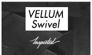 VELLUM - Swivel (Inspected)