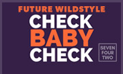 FUTURE WILDSTYLE - Check Baby Check (Seven Four Two)