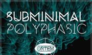 SUBMINIMAL - Polyphasic (Ortem)
