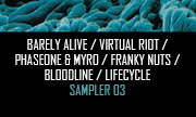 BARELY ALIVE/VIRTUAL RIOT/PHASEONE/MYRO/FRANKY NUTS/BLOODLINE/LIFECYCLE - Rampage Sampler 03 (Rampage)