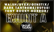 WALSH/SYXX/GENETIX/DARK TANTRUMS/TONY ROCKY HORROR/RUFUS! - Exhibit A (Biscuit Factory)