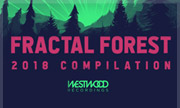 VARIOUS - Fractal Forest: 2018 Compilation (Westwood Recordings)