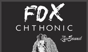 FOX - Chthonic (Zip Sound Recordings)