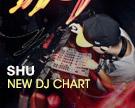 Shu DJ Chart