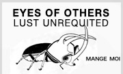 EYES OF OTHERS - Lust Unrequited (Mange Moi)