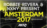 VARIOUS - Robbie Rivera & NXNY Present Amsterdam 2017 (Juicy Music)