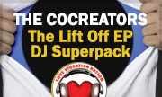 THE COCREATORS - The Lift Off EP DJ Superpack (Love Vibration Nation)