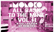 MOLOKO	All Back To The Mine: Volume II - A Collection Of Remixes