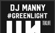 DJ MANNY - Greenlight (Teklife)