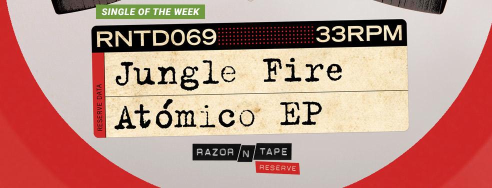 Jungle FireAtomico EPRazor-N-Tape
