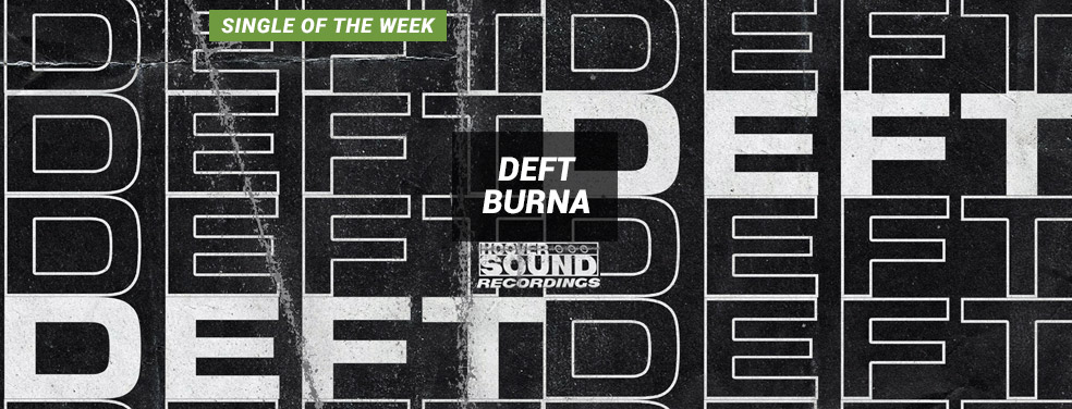 DEFT - BURNA (Hooversound Recordings)