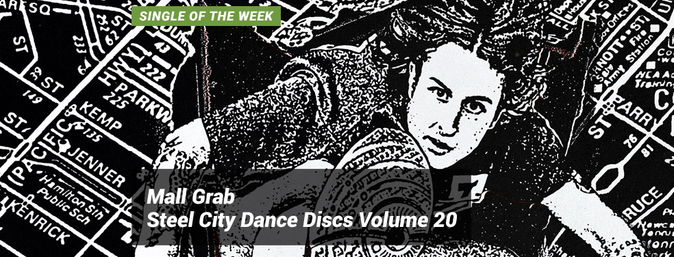 Mall Grab	Steel City Dance Discs Volume 20	Steel City Dance Discs