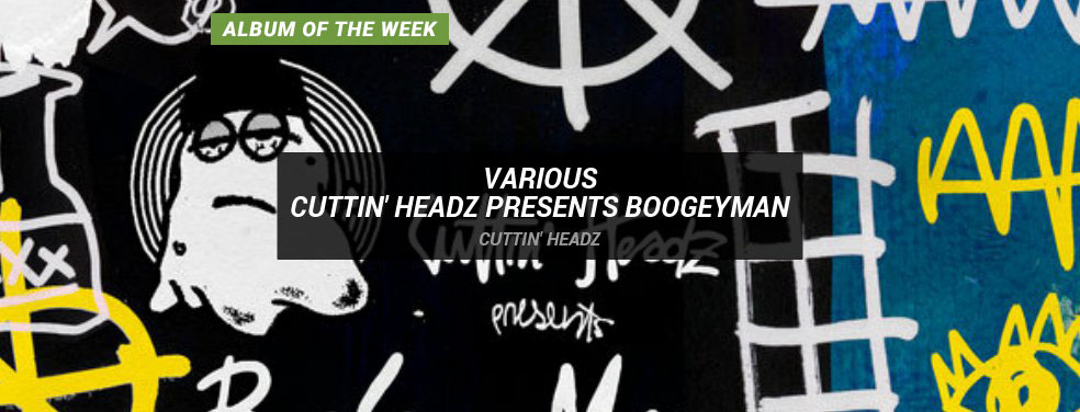 VARIOUS - Cuttin' Headz presents Boogeyman (Cuttin' Headz)