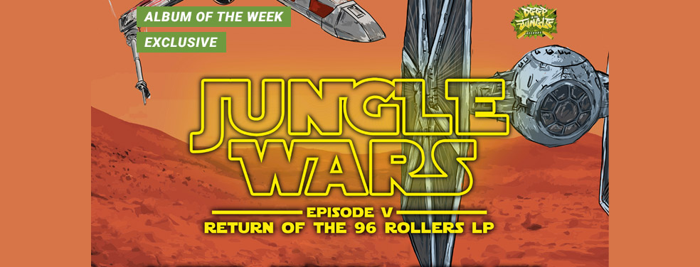 VariousJungle Wars: Episode V - Return Of The 96 Rollers LPDeep In The Jungle