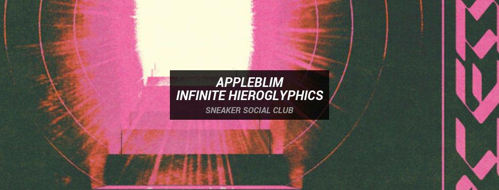 AppleblimInfinite HieroglyphicsSneaker Social Club