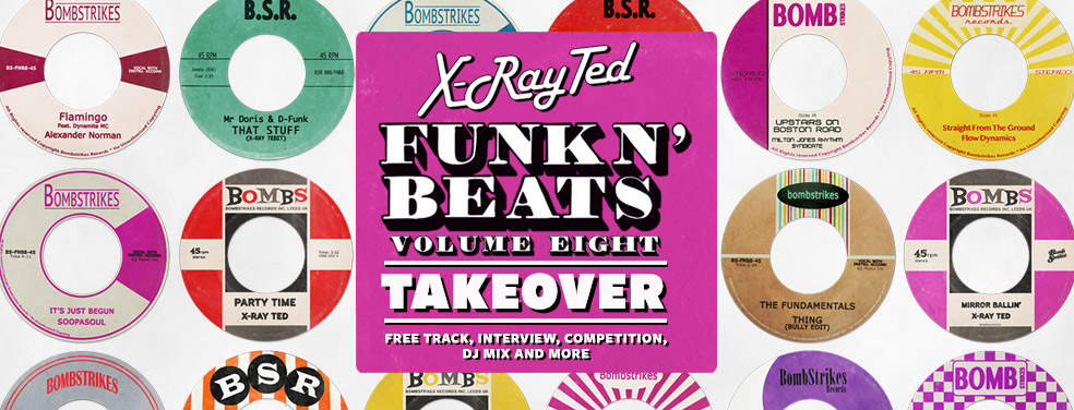X-Ray Ted/VariousFunk N' Beats, Vol 8 (Curated By X-Ray Ted)Bomb Strikes