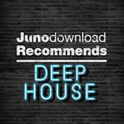 Juno Recommend Deep House