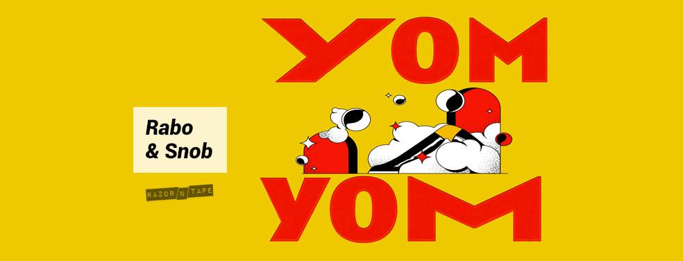 Rabo & SnobYom Yom EPRazor-N-Tape