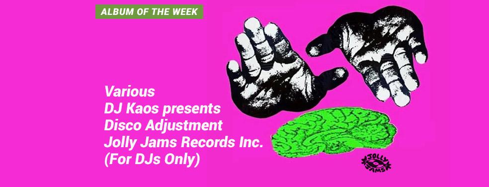 VariousDJ Kaos presents Disco Adjustment Jolly Jams Records Inc. (For DJs Only)Jolly Jams