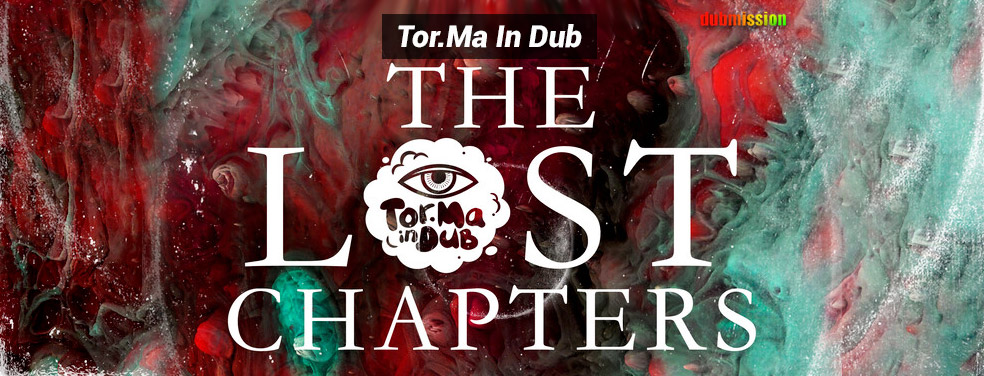 Tor.Ma In DubThe Lost ChaptersDubmission
