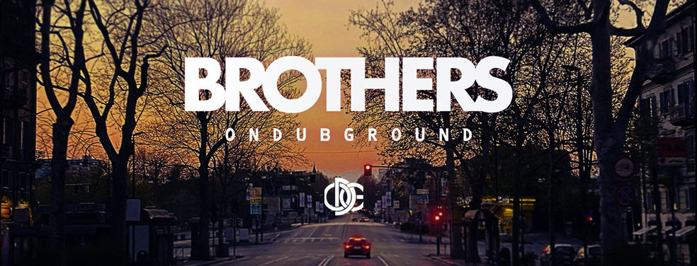 ONDUBGROUND - Brothers (ODG)