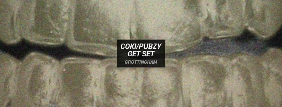 Coki/PubzyGet SetGrottingham