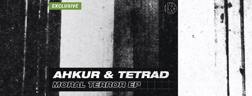 AHKUR & TETRAD - Moral Terror EP (Instigate Recordings)