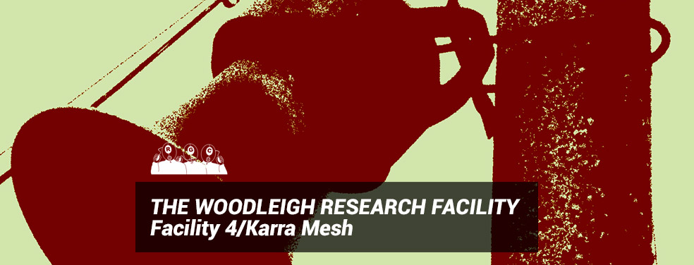 THE WOODLEIGH RESEARCH FACILITY - Facility 4/Karra Mesh (Rotter's Golf Club)