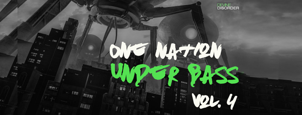 Various	ONE NATION UNDER BASS Vol 4	Devine Disorder