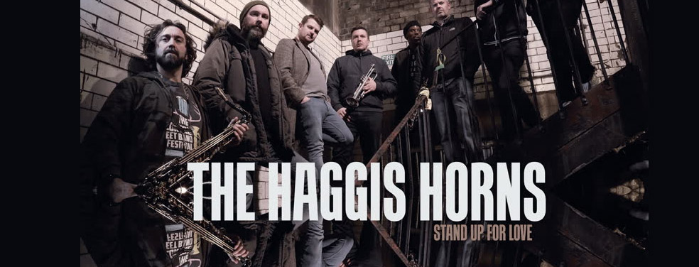 THE HAGGIS HORNS - Stand Up For Love (Haggis)