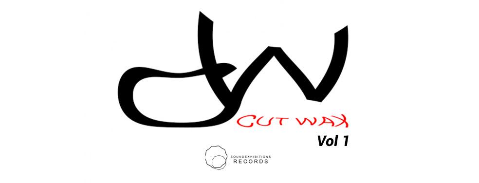 Cut WaxCut Wax, Vol 1Sound Exhibitions