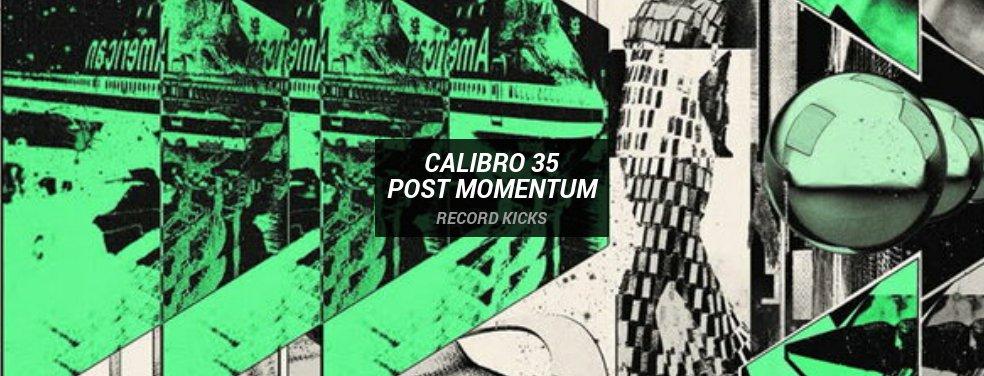Calibro 35Post MomentumRecord Kicks