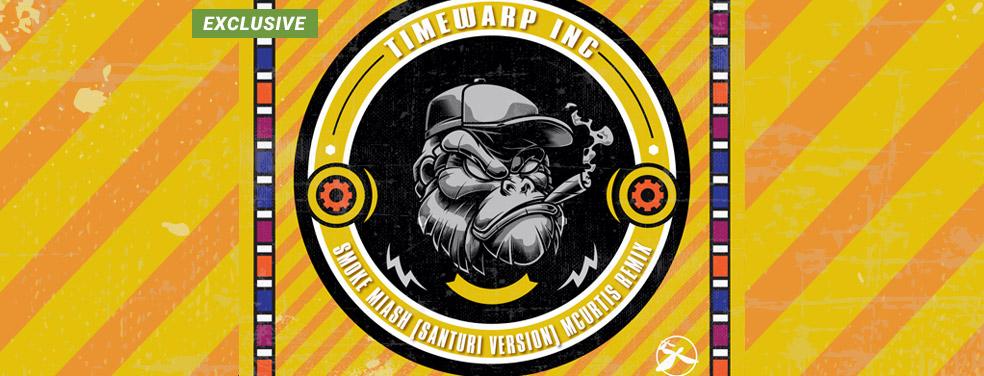 TIMEWARP INC - Smoke Miash (Santuri Version - MCurtis Remix) 9Timewarp Greece)
