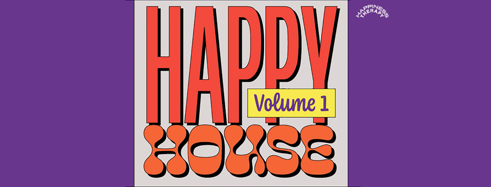 VARIOUS - Happy House, Vol 1 (Happiness Therapy)