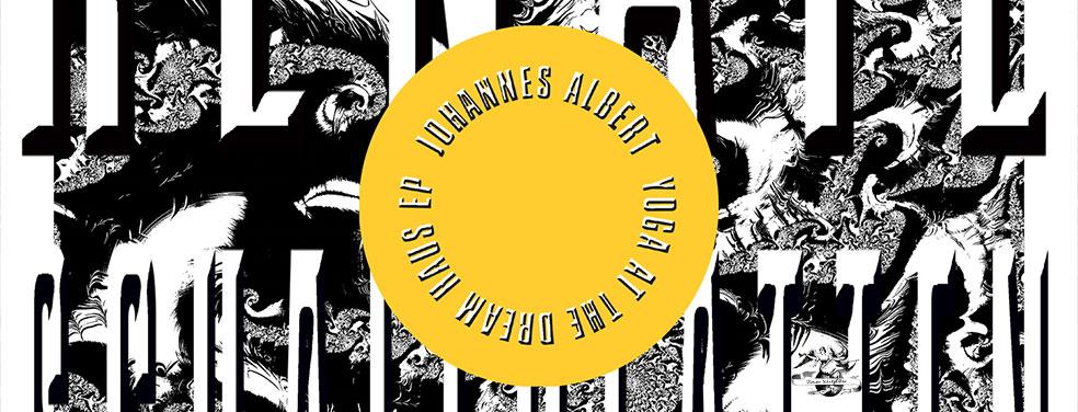 JOHANNES ALBERT - Yoga At The Dream Haus EP (Renate Schallplatten)
