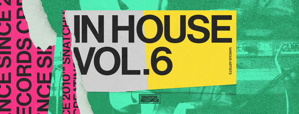 Various	In House Vol 6	Snatch!