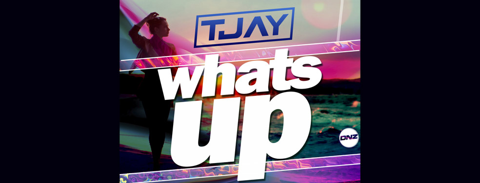 T-JayWhats Up (Original Mix)DNZ