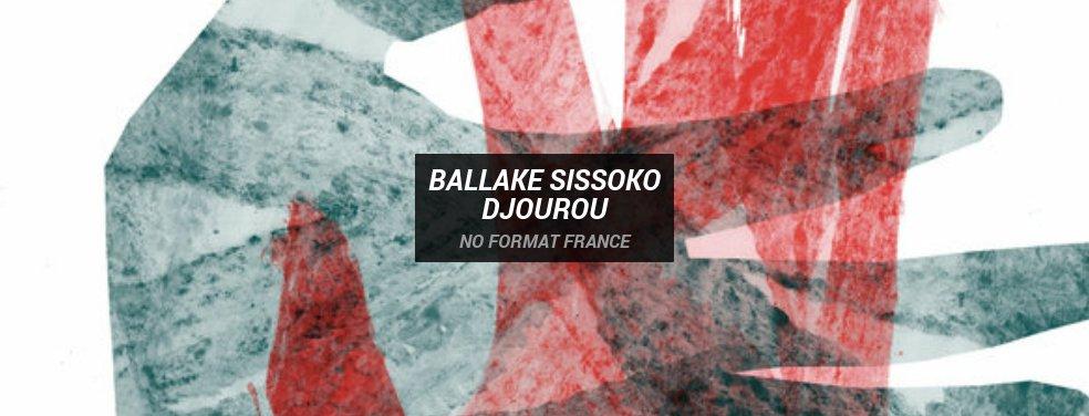 Ballake SissokoDjourouNo Format France