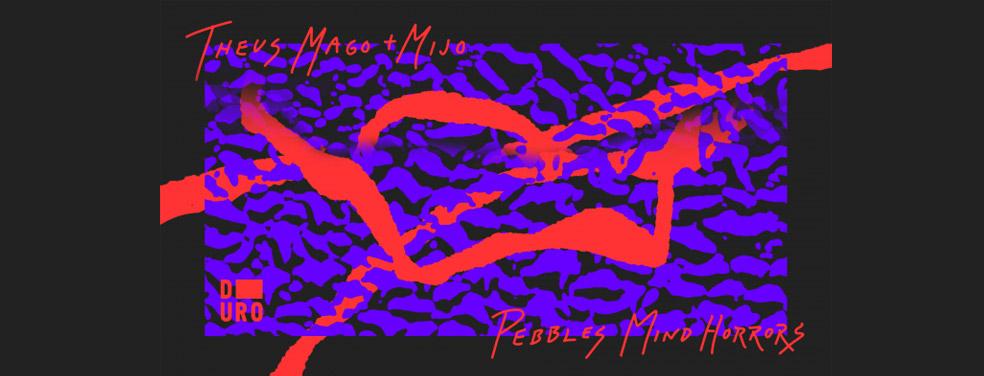 Theus Mago/MijoPebbles Mind HorrorsDuro
