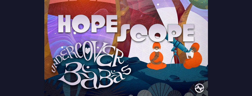 The Undercover Babas/Braincell (CH) feat Mandala (UK)Hope ScopeNano