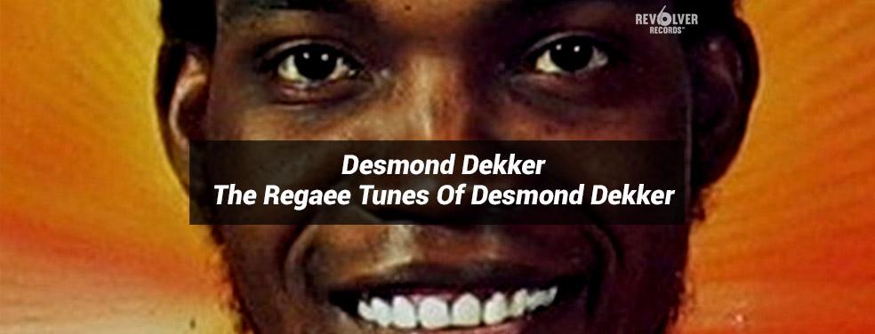 Desmond DekkerThe Regaee Tunes Of Desmond DekkerRevolver
