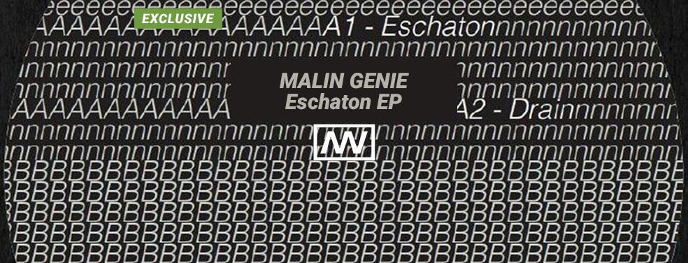 MALIN GENIE - Eschaton EP (Vigenere)