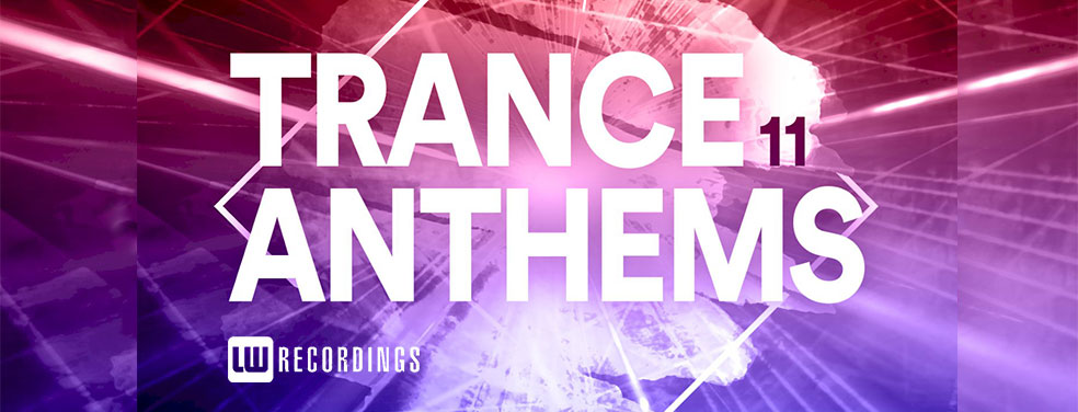 Various	Trance Anthems Vol 11	LW Recordings