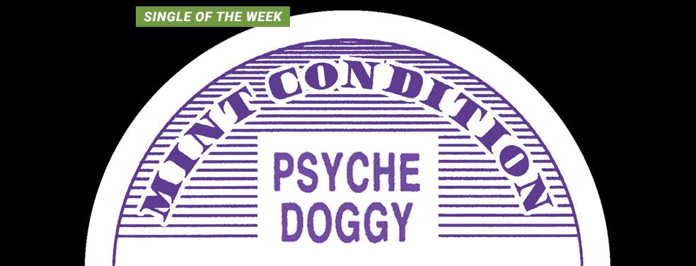 DoggyPsycheMint Condition