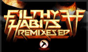 FILTHY HABITS - Remixes EP (Clawhammer) - exclusive 31-12-2017