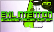 EVIL INTENTION - Modern Science (Audio Overload) - exclusive 04-05-2018