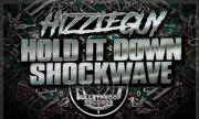 HIZZLEGUY - Hold It Down/Shockwave (Bulletproof) - exclusive 25-06-2018
