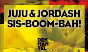JUJU & JORDASH - Sis-boom-bah! (Dekmantel Holland)